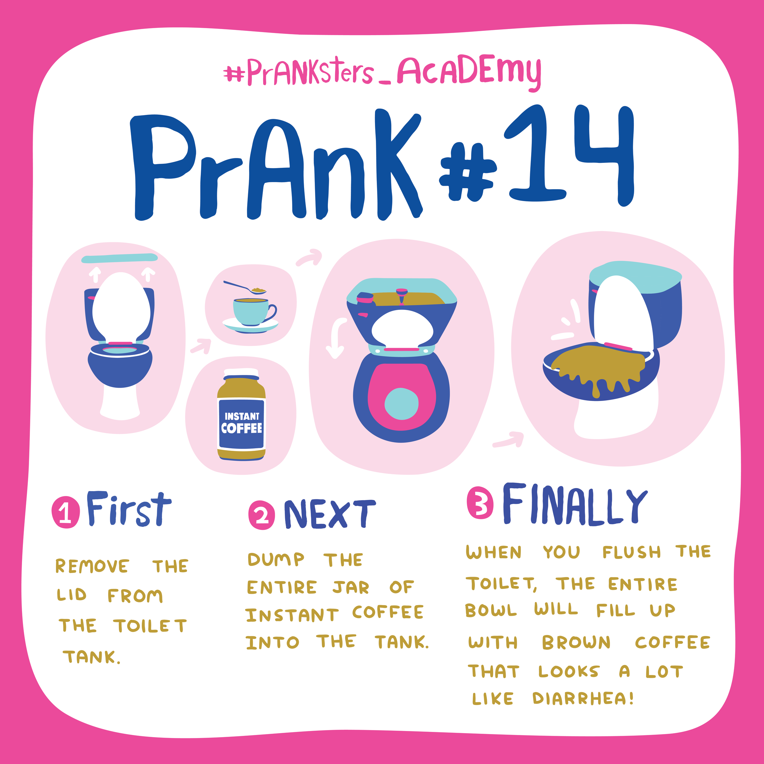 Prank #14: Courtesy Flush