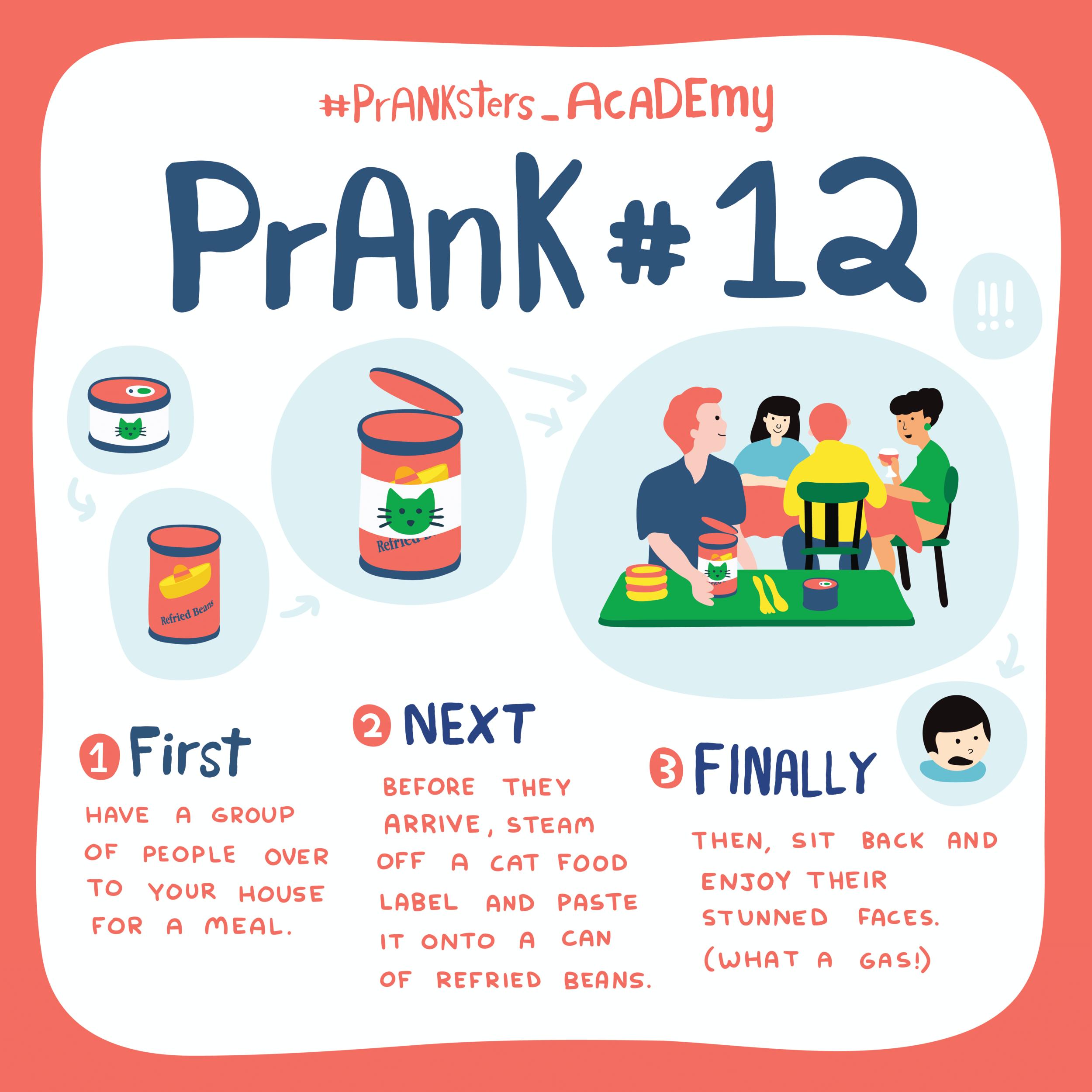 "Prank #12: Eating Cat Food, ""um, er,"" Refried Beans"