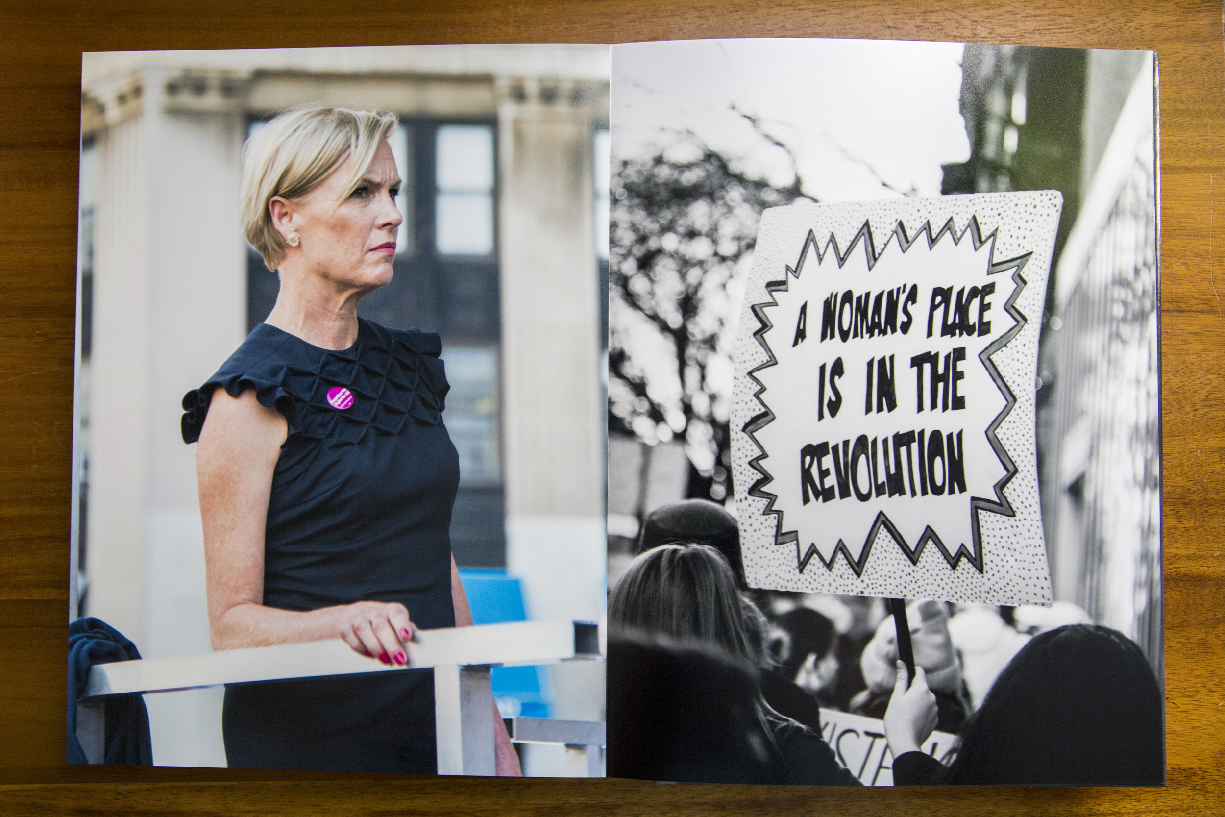 """Right: Cecile Richards, President of Planned Parenthood, is photographed moments before approaching the podium at the May Day rally in Lower Manhattan. New York, 2017  Left:  """"A Woman's Place is in the Revolution"""" handmade protest sign at the Women's March in New York City. New York, 2018"""