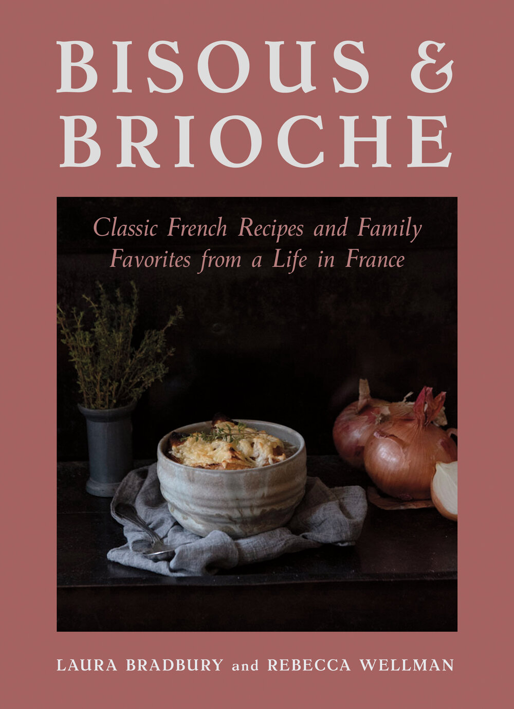 A book of recipes from the author of the Grape Series memoirs that will transport you to a rustic French cottage surrounded by vineyards, no matter where in the world your kitchen might be.