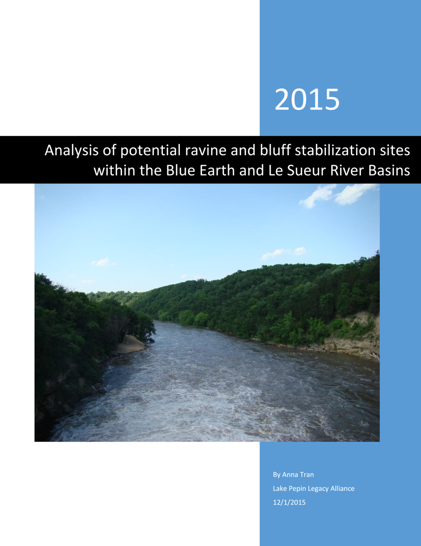 LPLA with MNSU partners release report that identifies ravines and bluffs and prioritizes the most critical stabilization sites within the Minnesota River Basin (MRB).