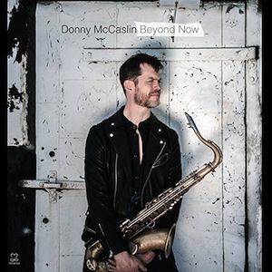 donny-mccaslin-beyond-now