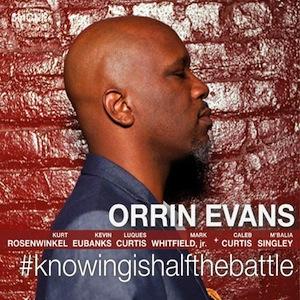 orrin-evans-knowigishalfthebattle