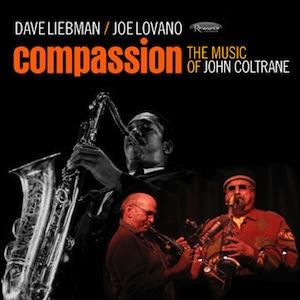 dave-liebman-joe-lovano-compassion-coltrane