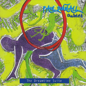 paul-dunmall-dreamtime-suite