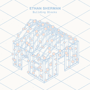 ethan-sherman-building-blocks.png