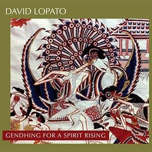 david-lopato-gendhing-spirit-rising.jpg