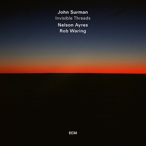 john-surman-invisible-threads.jpg
