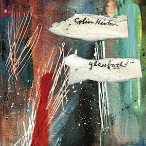 colin-hinton-glassbath-album-review.jpg