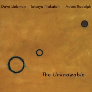 dave-liebman-the- unknowable-album-review.png
