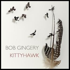 bob-gingery-kittyhawk-album-review.jpg