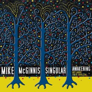 mike-mcginnis-singular-awakening.jpg