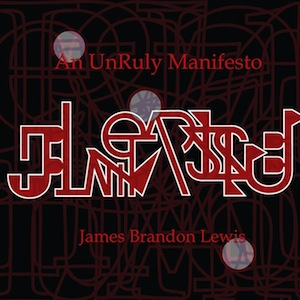 james-brandon-lewis-unruly-manifesto.jpg