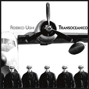 federico-ughi-transoceanico.jpg