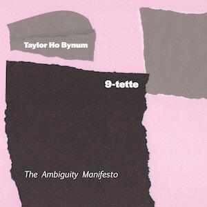 taylor-ho-bynum-ambiguity-manifesto.jpg