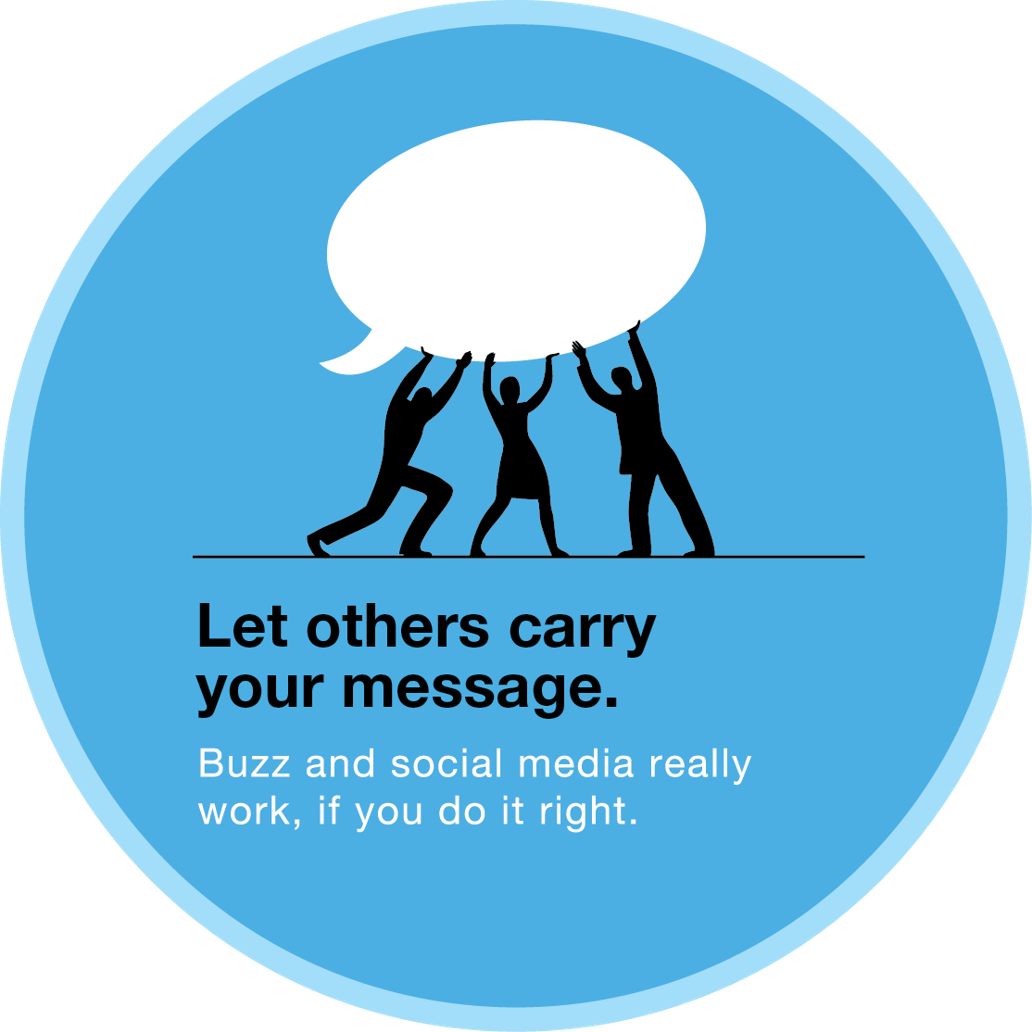 Let others carry your message.