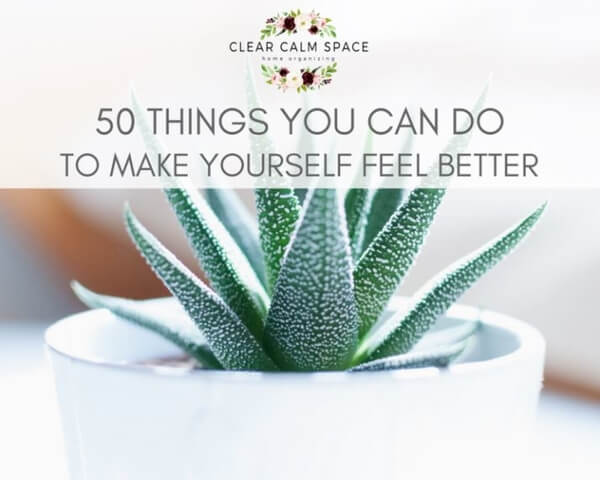 50-things-you-can-do-to-make-yourself-feel-better.jpg
