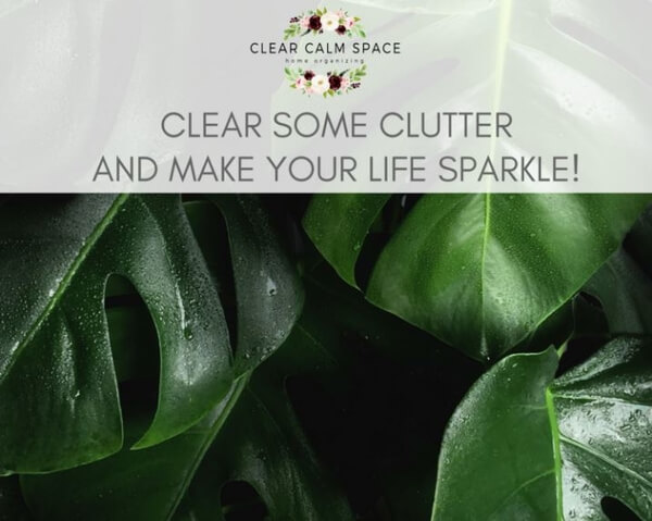 clear-some-clutter-and-make-your-life-sparkle.jpg