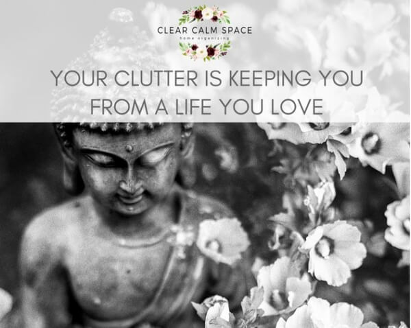 your-clutter-is-keeping-you-from-a-life-you-love.jpg