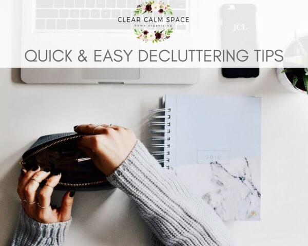 quick-and-easy-decluttering-tips.jpg