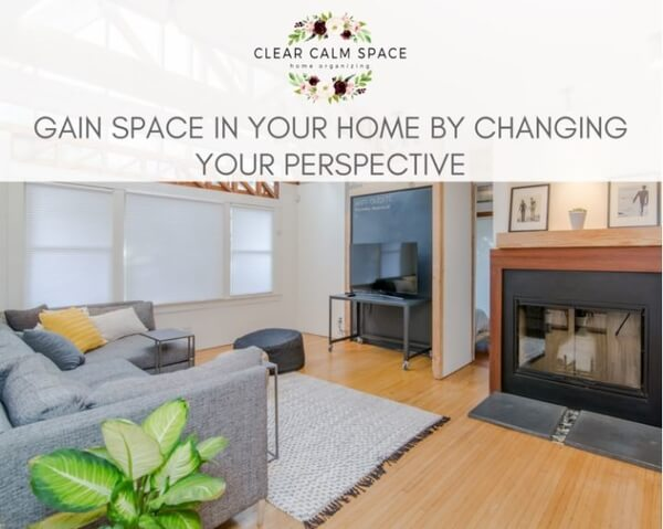gain-some-space-in-your-home-by-changing-your-perspective.jpg