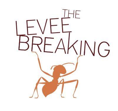TheLeveeBreaking.jpg
