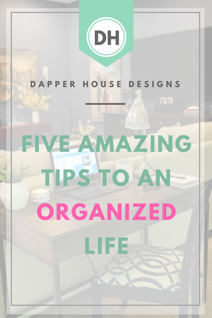 tips for an organized life