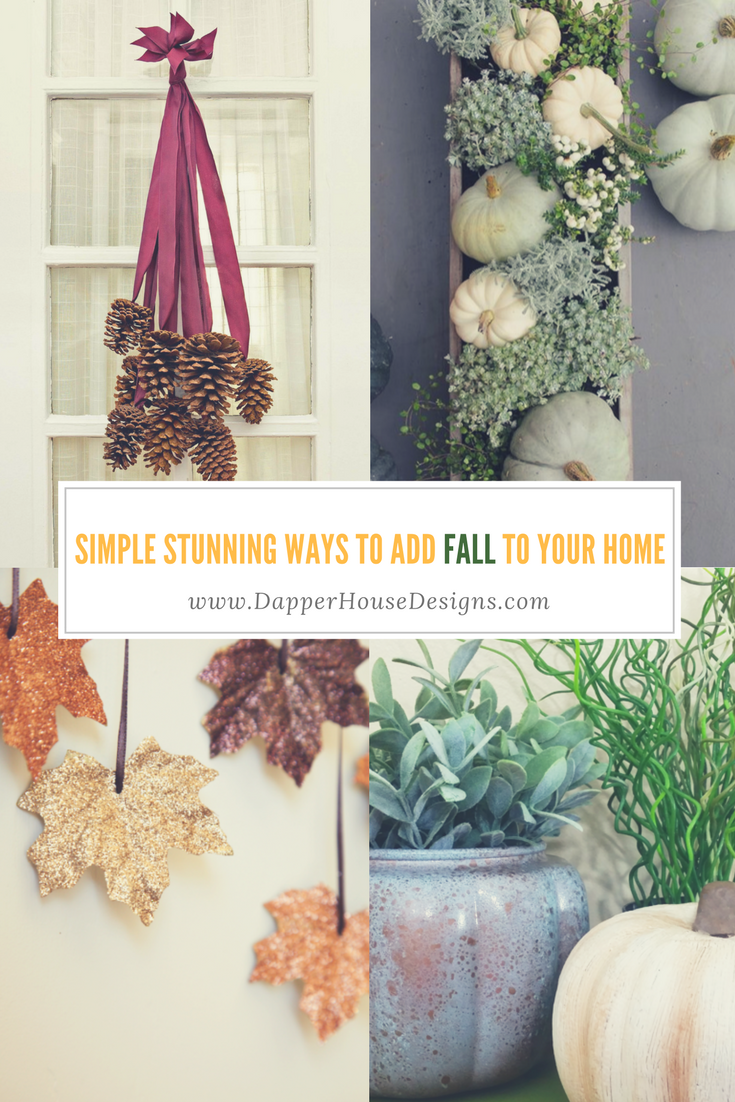 Simple Stunning ways to add Fall to your Home