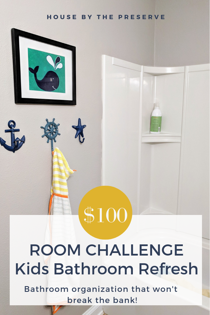$100 Room Challenge_ Kids Bathroom Refresh - House by the Preserve (1).png