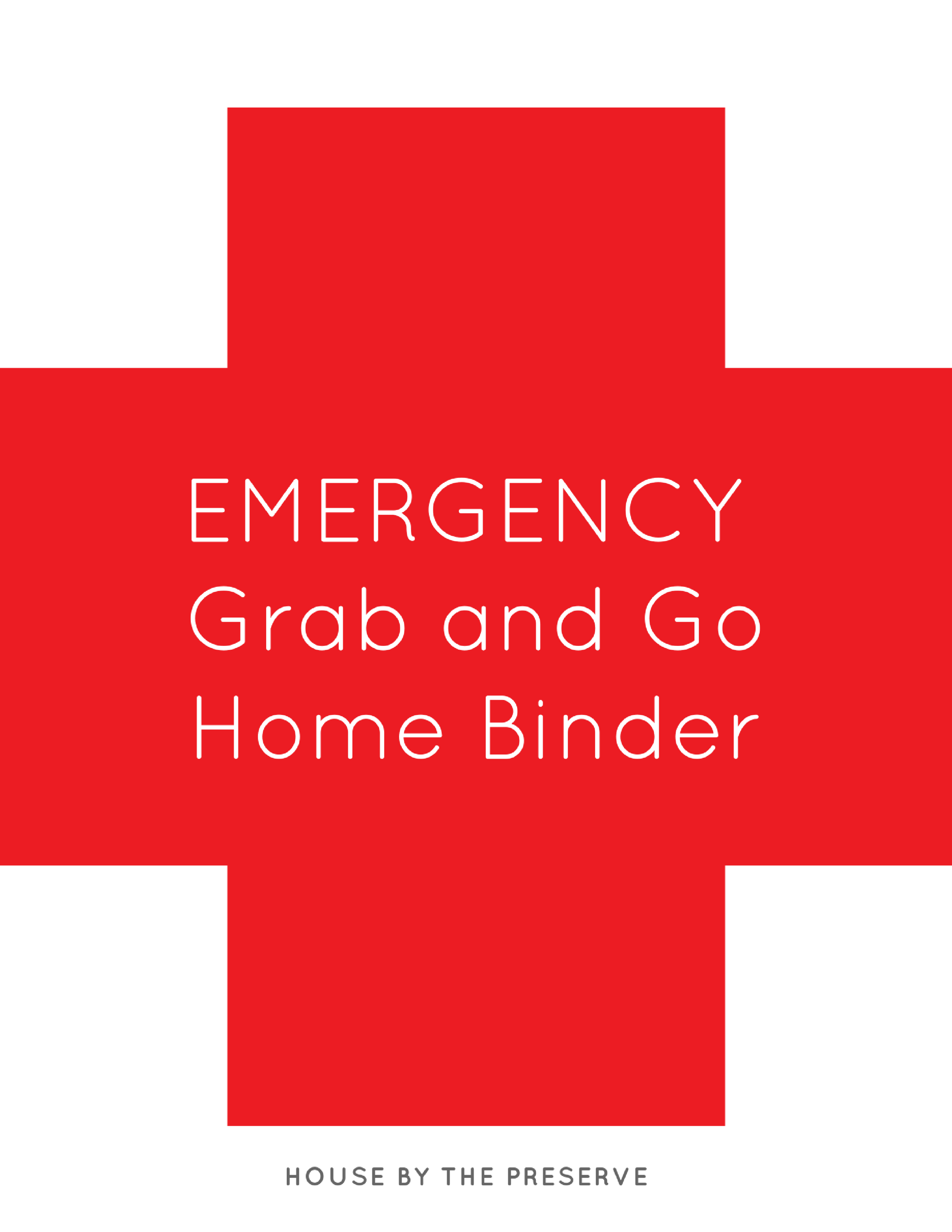 Emergency Grab & Go Home Binder - House by the Preserve.png