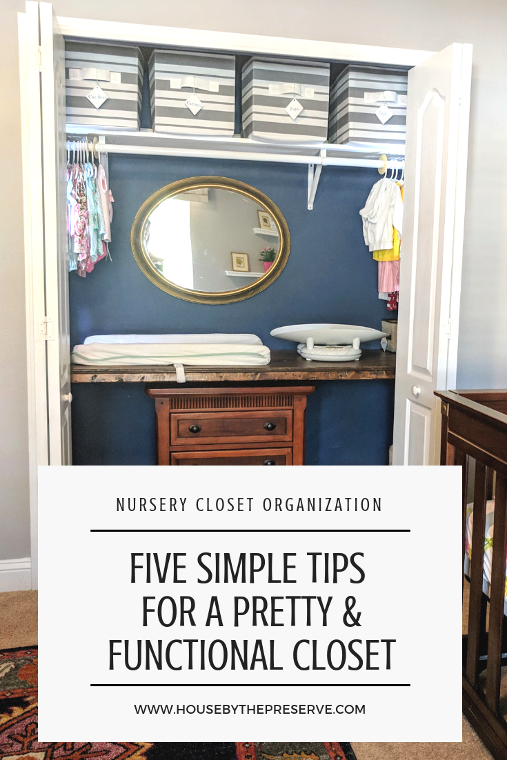 Five Simple Tips for a Pretty & Functional Closet - House by the Preserve.png