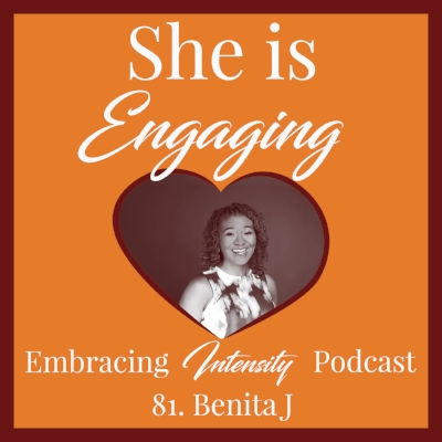Embracing Intensity Podcast 81: Helping Intensely Gifted Adults Find Meaningful Work with Benita J