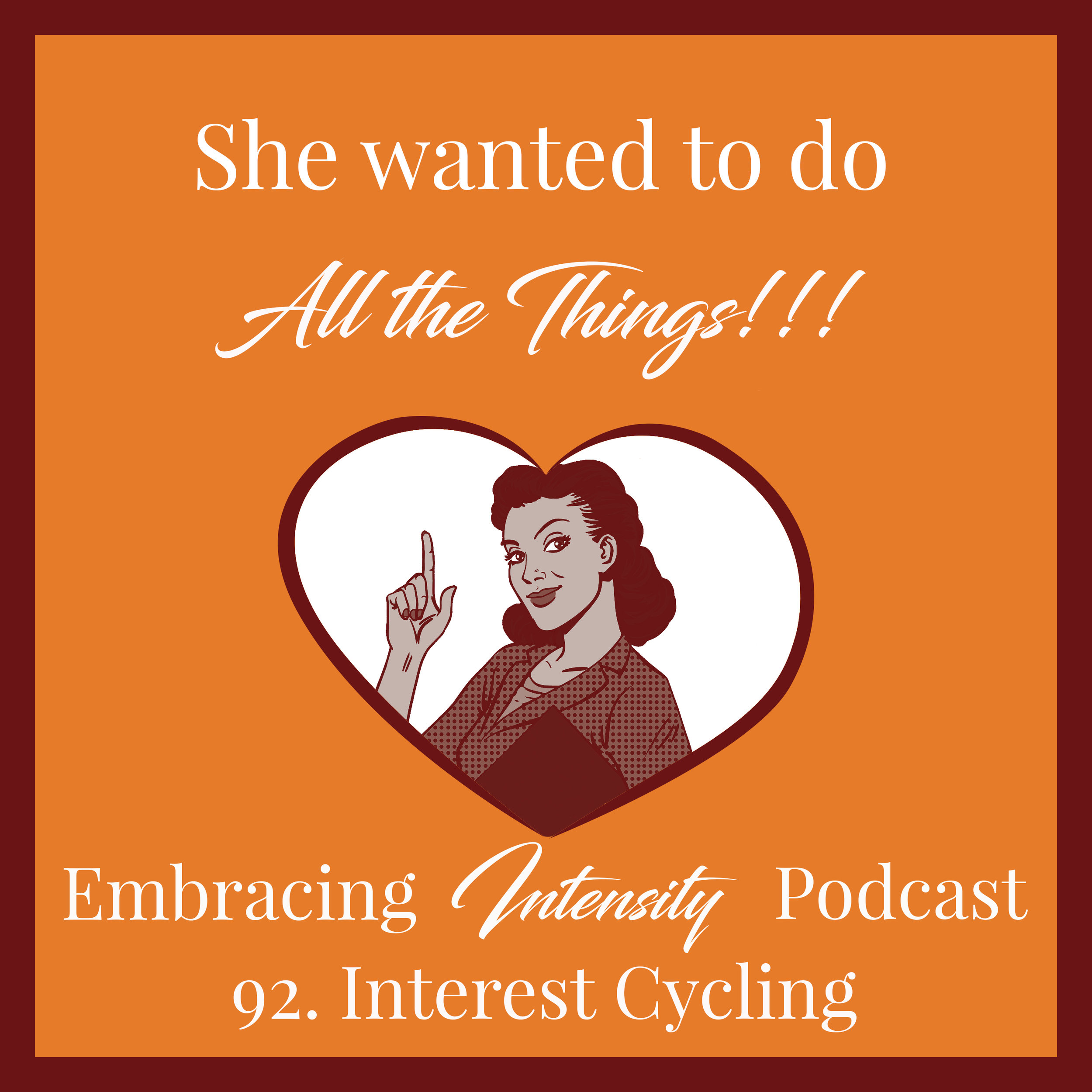 Interest Cycling - Embracing Intensity Podcast