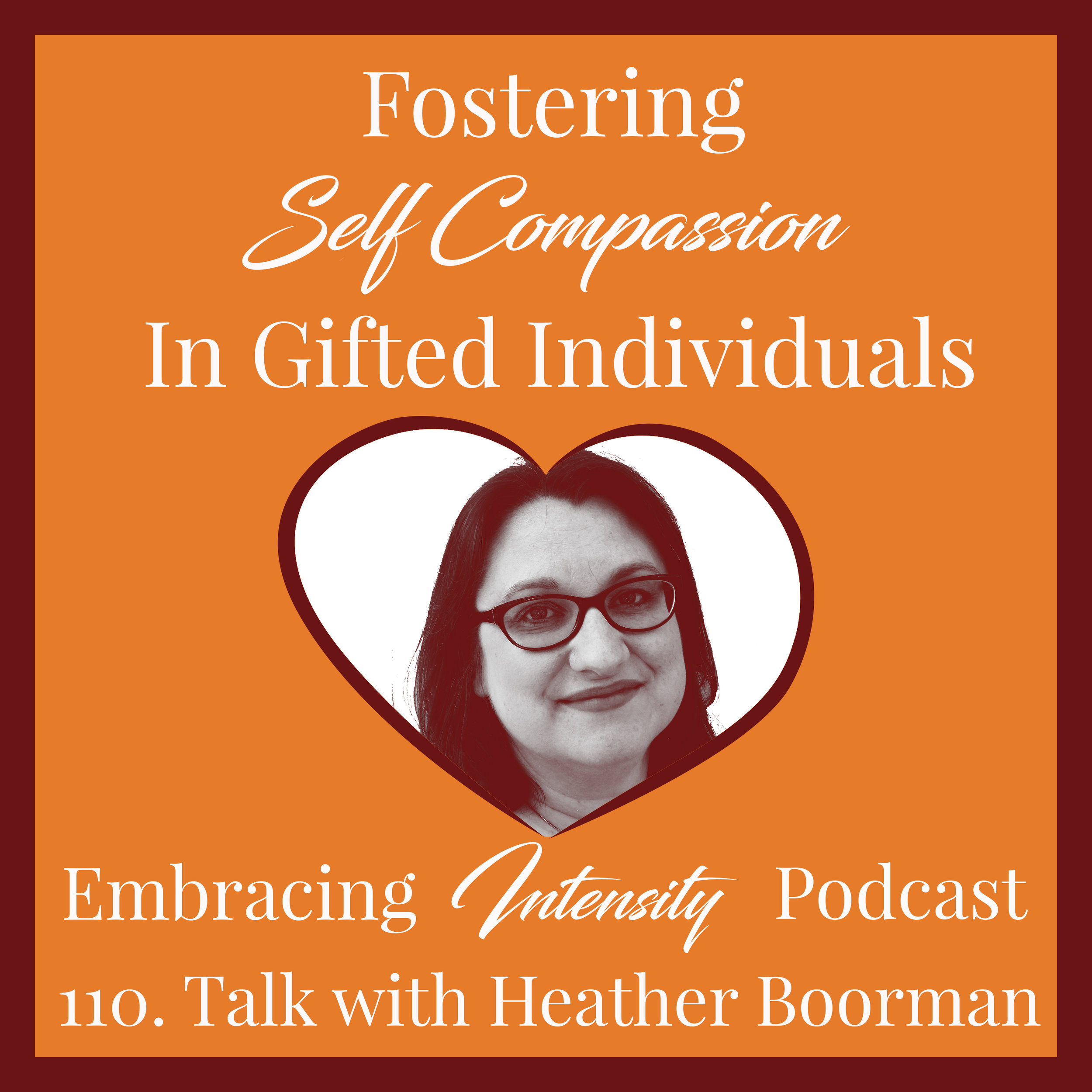 Fostering Self Compassion in Gifted Individuals