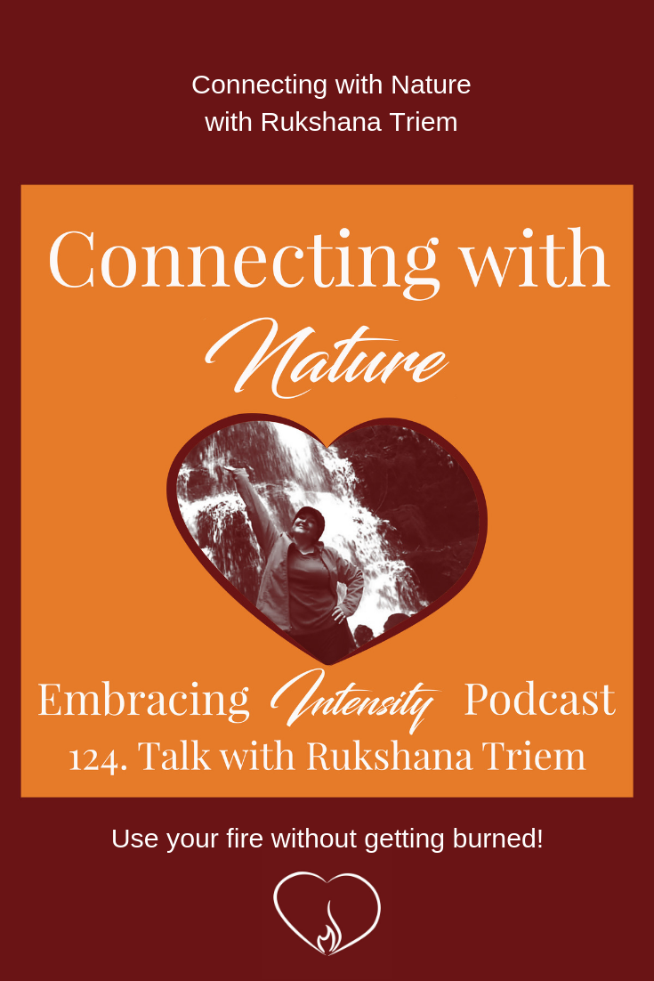 Connecting with Nature with Rukshana Triem