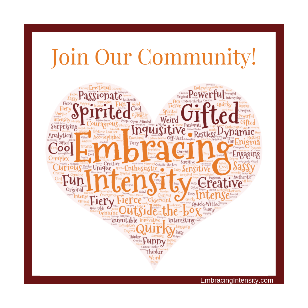 Join the Embracing Intensity Community