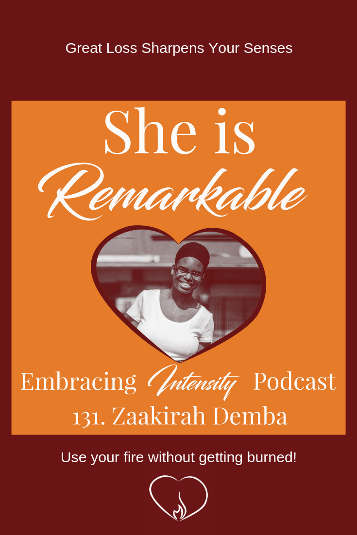 Great Loss Sharpens Your Senses with Zaakirah Demba