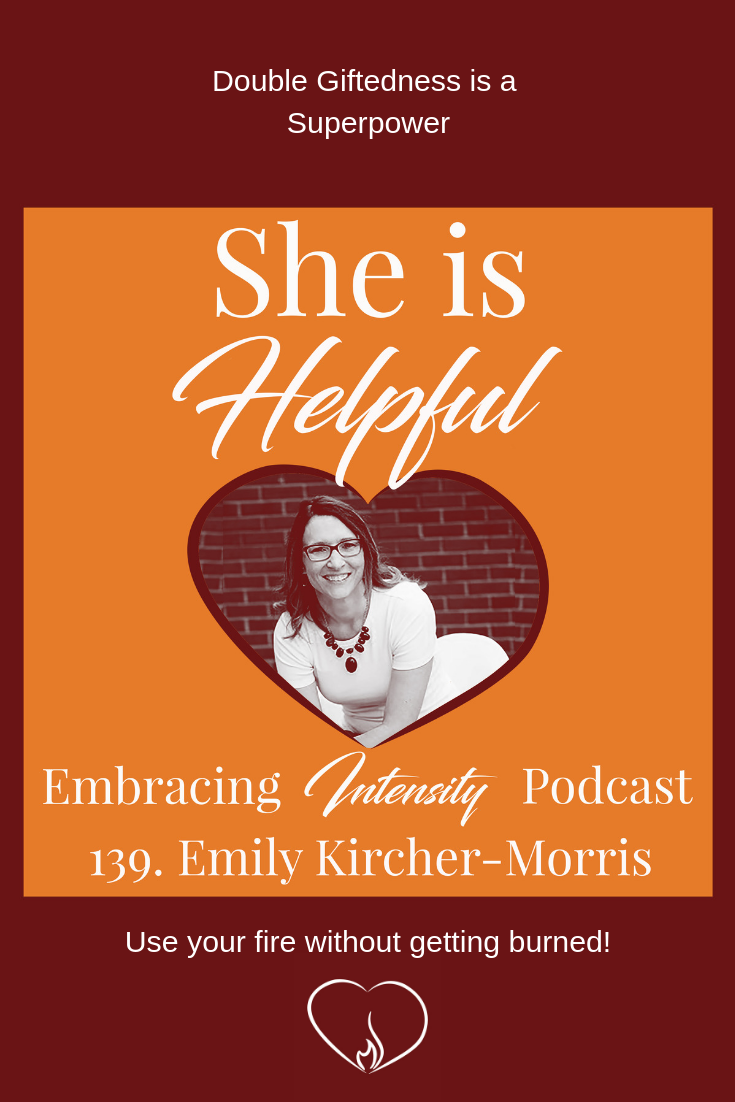 Double Giftedness is a Superpower with Emily Kircher-Morris