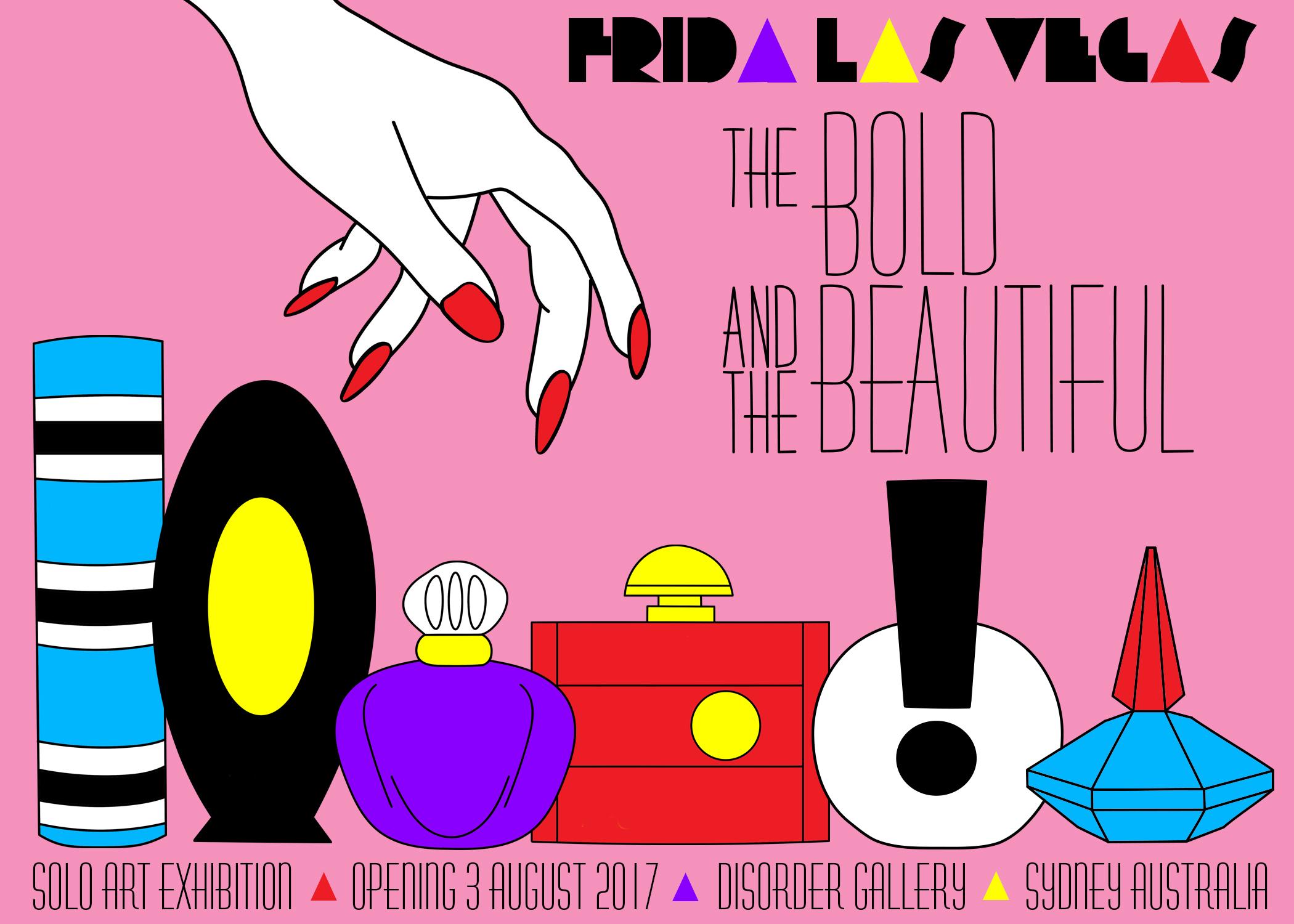 FRIDA LAS VEGAS 'The Bold & The Beautiful'