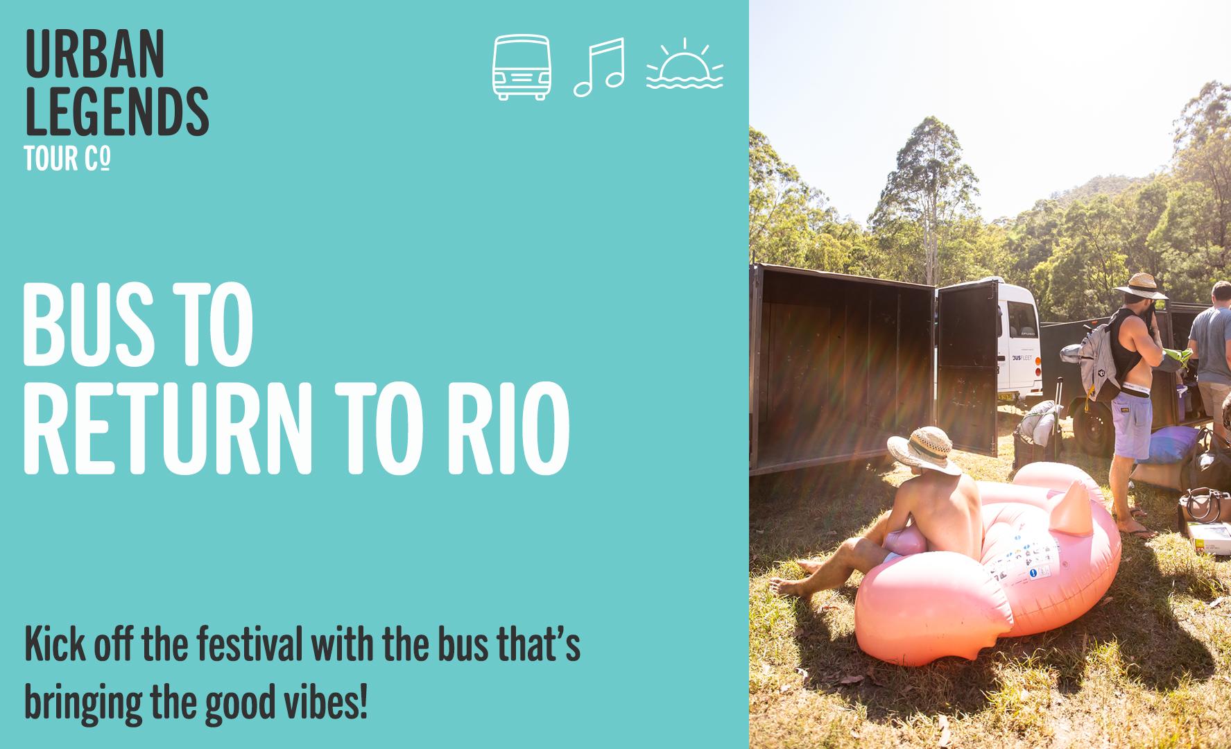Festival bus to Return To Rio 2019