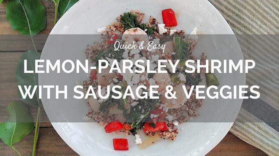 Lemon-Parsley-Shrimp-With-Sausage-and-Veggies.png