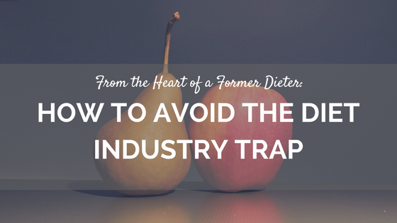How-to-AVoid-the-Diet-Industry-Trap.png