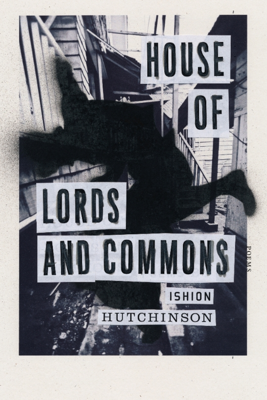 "Our advisor, Ishion Hutchinson, has just released his brand new book of poetry,  House of Lords and Commons ! As seen on the Macmillan Publishers website:  "" A stunning collection that traverses the borders of culture and time, from the 2011 winner of the PEN/Joyce Osterweil Award   In  House of Lords and Commons , the revelatory and vital new collection of poems from the winner of the 2013 Whiting Writers' Award in poetry, Ishion Hutchinson returns to the difficult beauty of the Jamaican landscape with remarkable lyric precision. Here, the poet holds his world in full focus but at an astonishing angle: from the violence of the seventeenth-century English Civil War as refracted through a mythic sea wanderer, right down to the dark interior of love.  These poems arrange the contemporary continuum of home and abroad into a wonderment of cracked narrative sequences and tumultuous personae. With ears tuned to the vernacular, the collection vividly binds us to what is terrifying about happiness, loss, and the lure of the sea.  House of Lords and Commons testifies to the particular courage it takes to wade unsettled, uncertain, and unfettered in the wake of our shared human experience."""