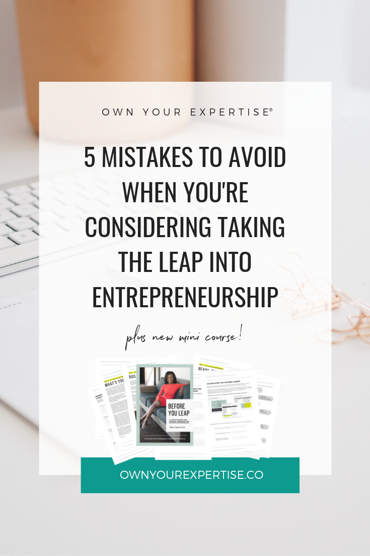 Copy of 5 Mistakes to Avoid When You're Considering Taking the Leap Into Entrepreneurship.png