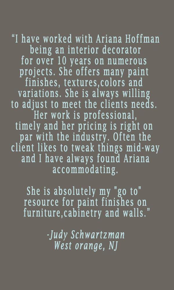 testimonial-ariana-hoffman-montclair-nj-west-orange-faux-finisher-decorative-painter-muralist-artist-furniture-walls-paint.jpg
