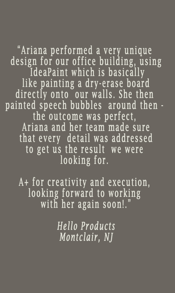 testimonial-ariana-hoffman-montclair-nj-hello-products-faux-finisher-decorative-painter-furniture-walls-unique-specialty-paint.jpg