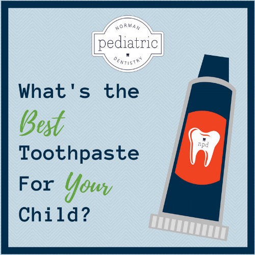 What's the Best Toothpaste For Your Child