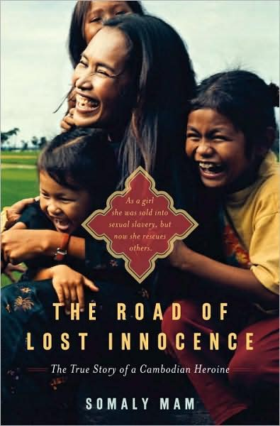 """""""She has orchestrated raids on brothels and rescued sex workers, some as young as five and six; she has built shelters, started schools, and founded an organization that has so far saved more than four thousand women and children in Cambodia, Thailand, Vietnam, and Laos."""""""
