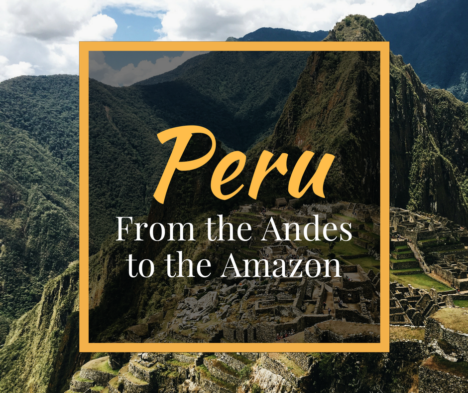 Peru Travel for Introverts