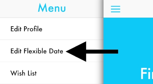 "Just open the expanded menu and tap ""Edit Flexible Date."""